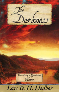 The Darkness: Tales From a Revolution - Maine